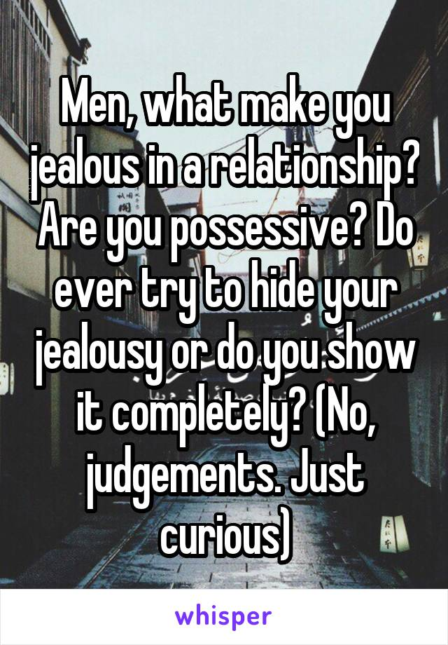 what makes you jealous in a relationship
