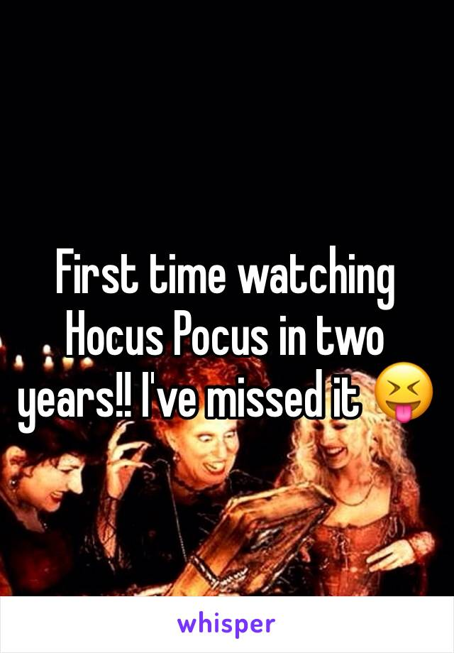 First time watching Hocus Pocus in two years!! I've missed it 😝