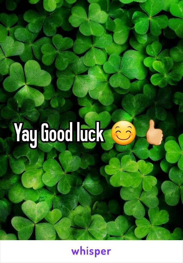 Yay Good luck 😊🖒