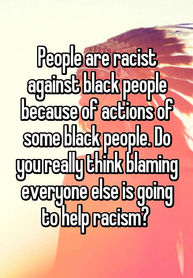 racism against black people