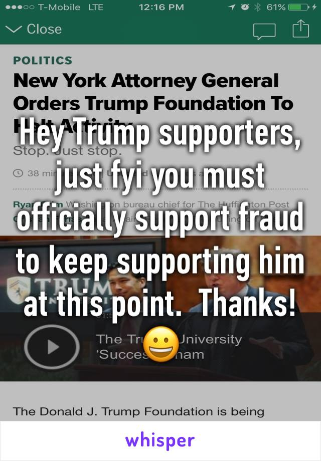 Hey Trump supporters, just fyi you must officially support fraud to keep supporting him at this point.  Thanks! 😀