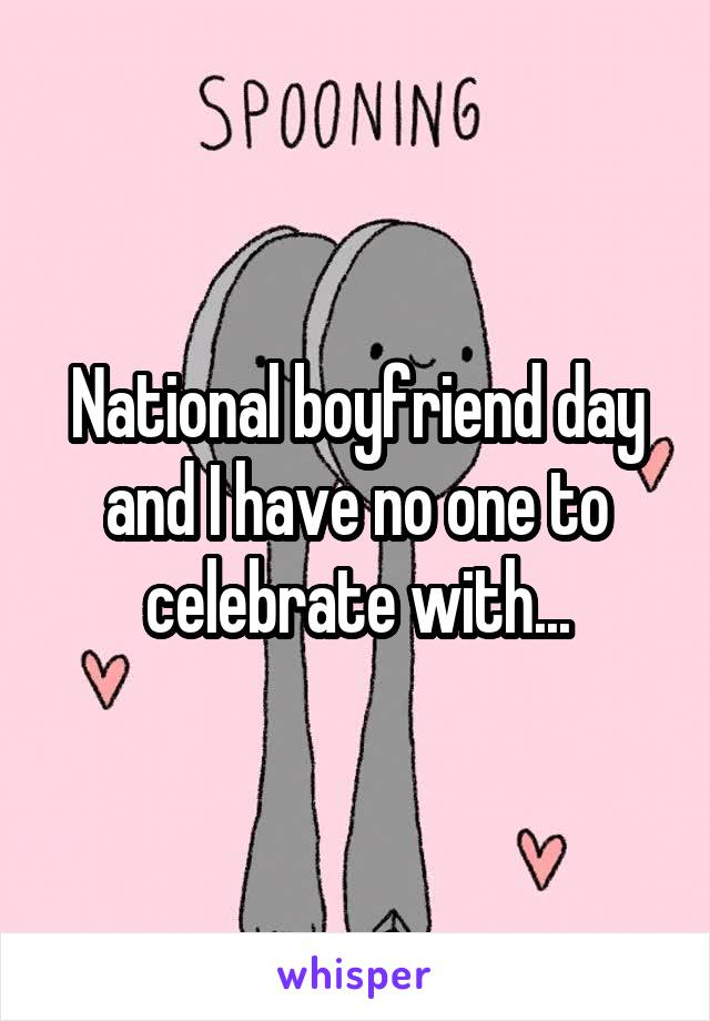 national boyfriend day