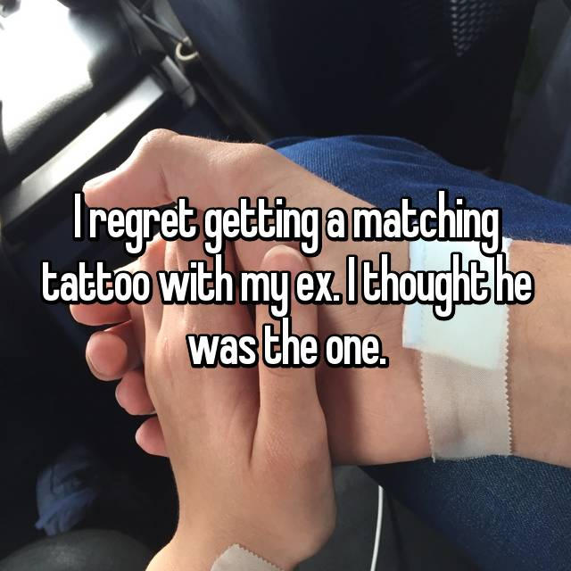 I regret getting a matching tattoo with my ex. I thought he was the one.