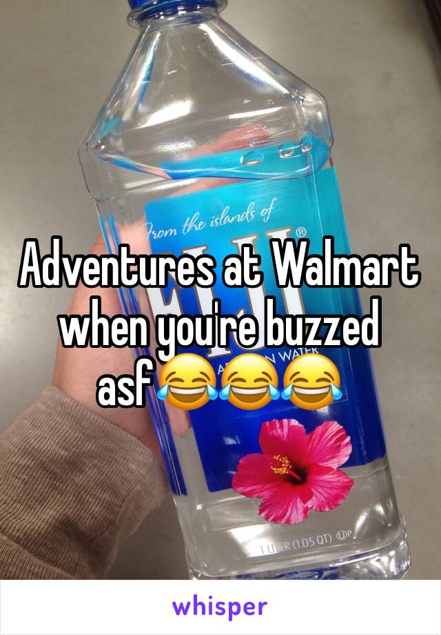 Adventures at Walmart when you're buzzed asf😂😂😂