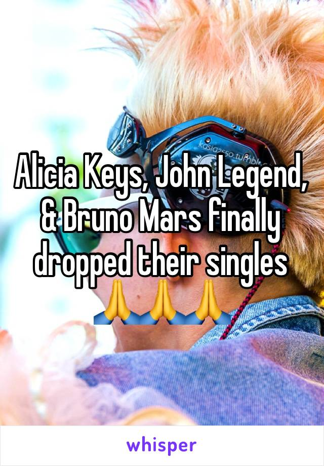 Alicia Keys, John Legend, & Bruno Mars finally dropped their singles 🙏🙏🙏