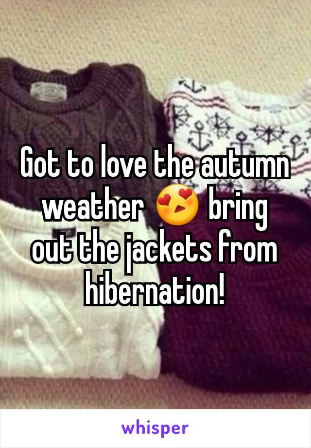 Got to love the autumn weather 😍 bring out the jackets from hibernation!