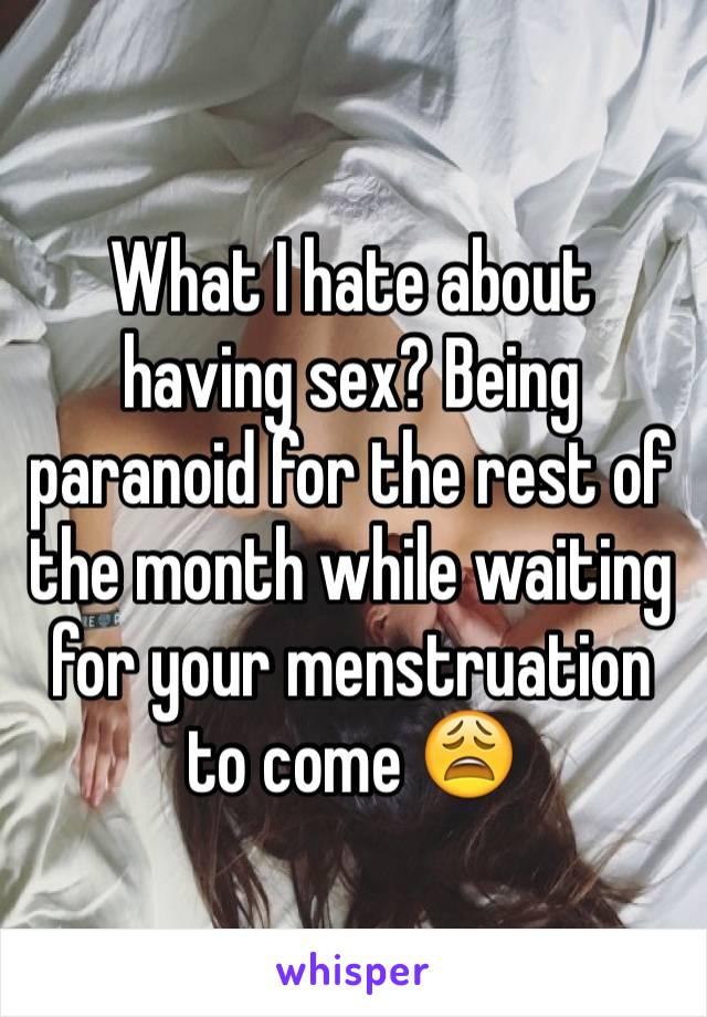 Paranoid sex