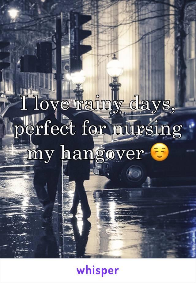 I love rainy days, perfect for nursing my hangover ☺️