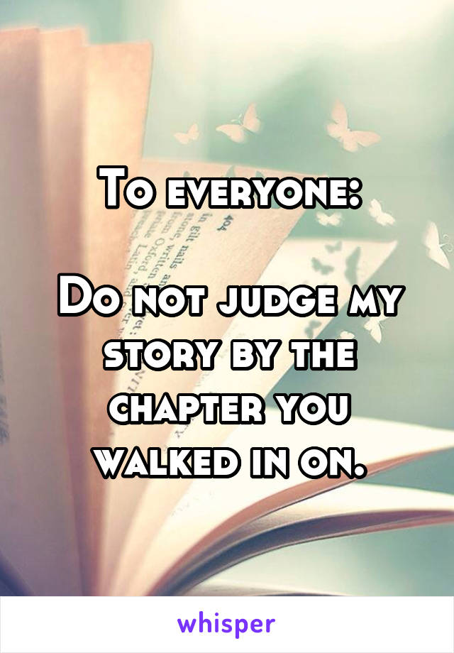 To everyone:  Do not judge my story by the chapter you walked in on.