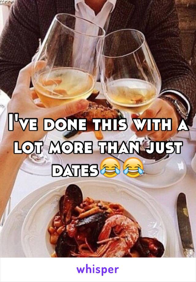 I've done this with a lot more than just dates😂😂