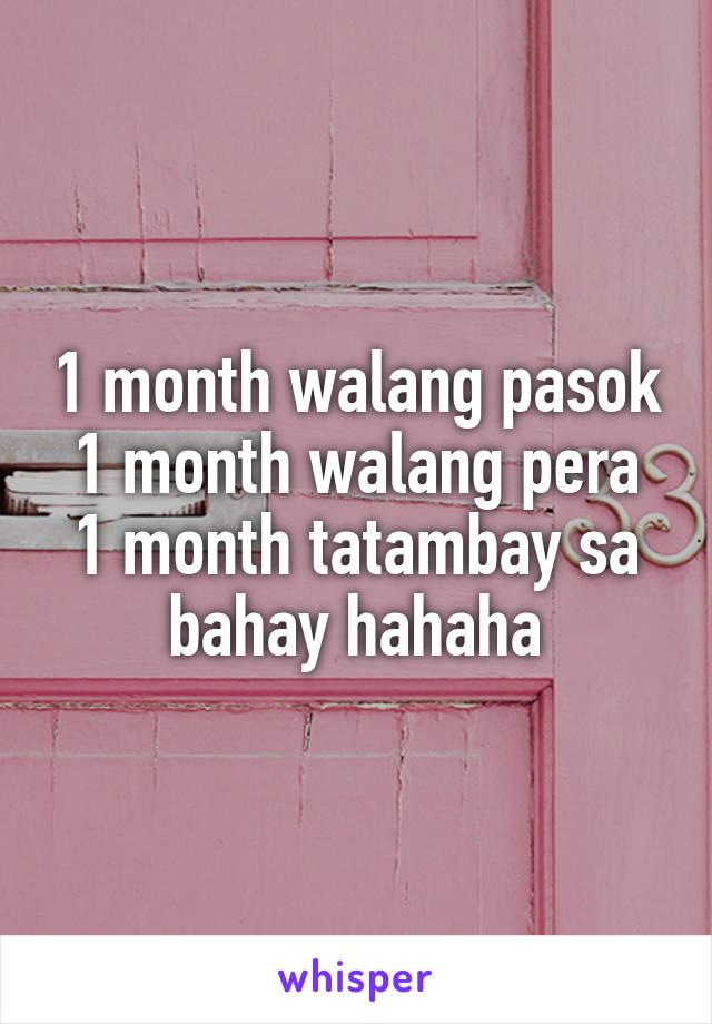 1 month walang pasok 1 month walang pera 1 month tatambay sa bahay hahaha