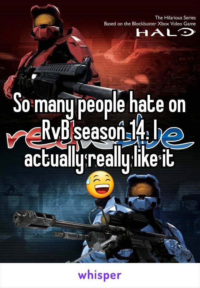 So many people hate on RvB season 14. I actually really like it 😅