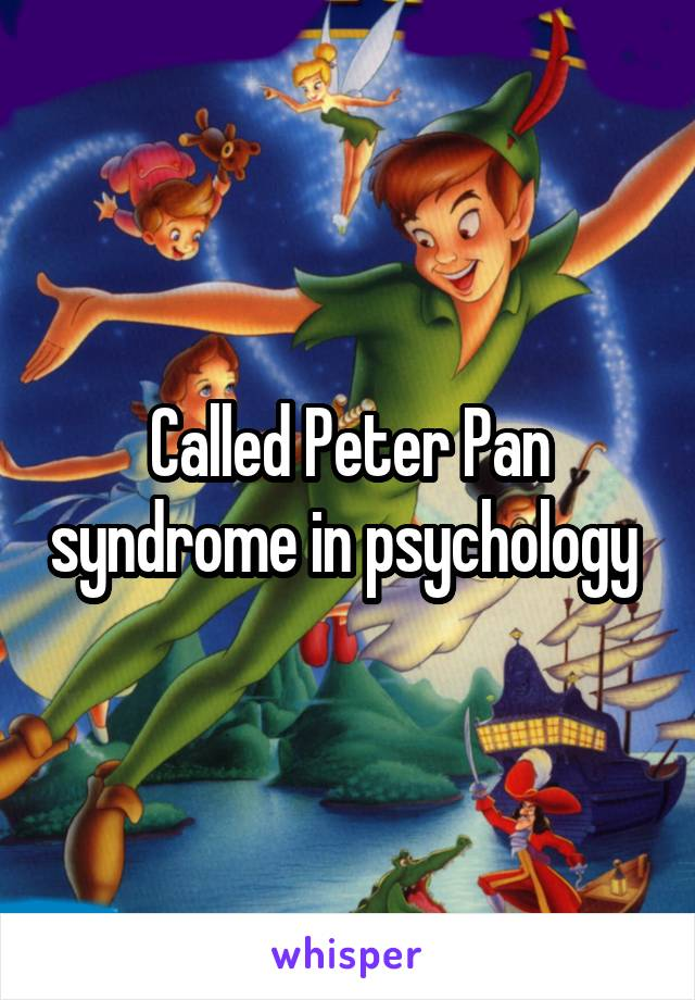 Peter pan syndrome psychology