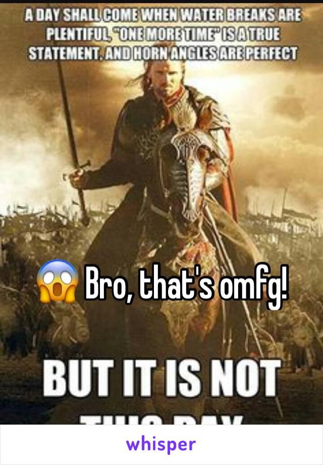 😱 Bro, that's omfg!