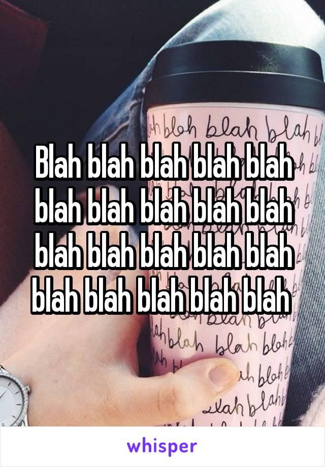 Blah blah blah blah blah blah blah blah blah blah blah blah blah blah blah blah blah blah blah blah