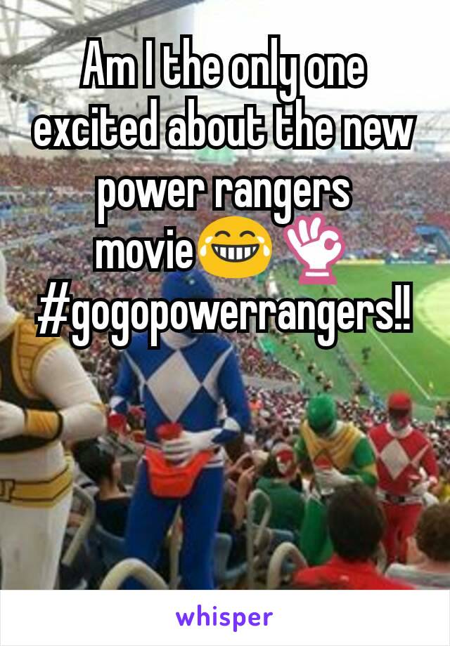 Am I the only one excited about the new power rangers movie😂👌 #gogopowerrangers!!