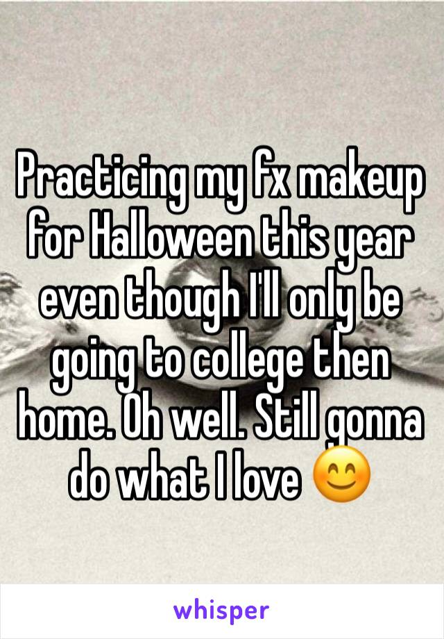 Practicing my fx makeup for Halloween this year even though I'll only be going to college then home. Oh well. Still gonna do what I love 😊