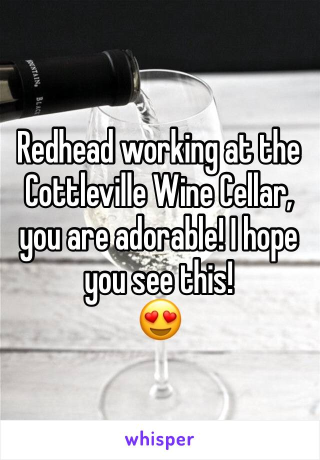 Redhead working at the Cottleville Wine Cellar, you are adorable! I hope you see this!  😍