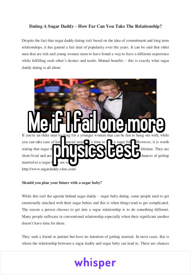 Me if I fail one more physics test