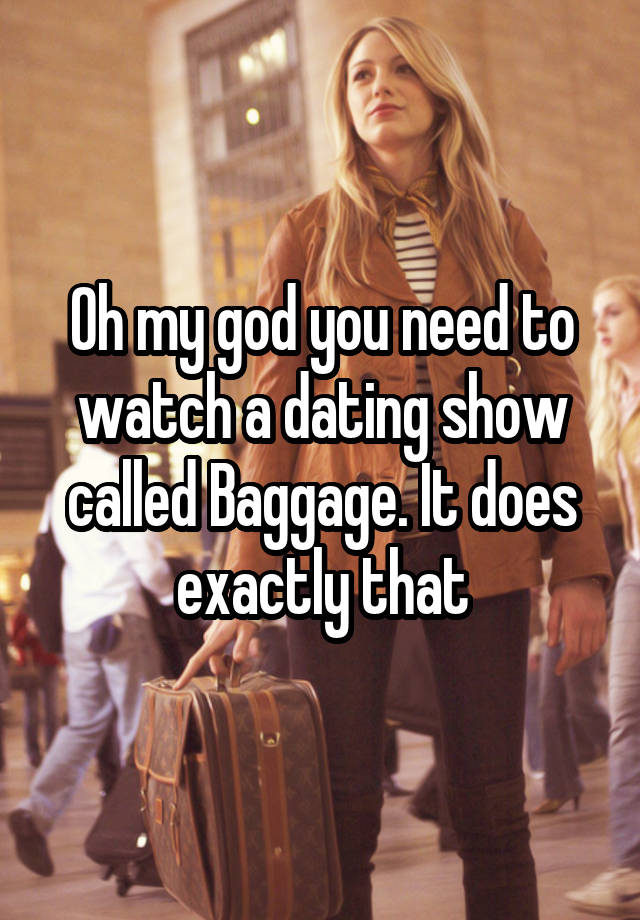 watch baggage dating show