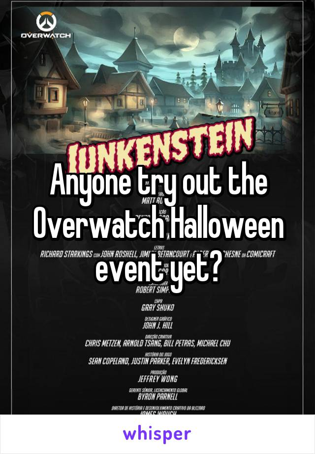 Anyone try out the Overwatch Halloween event yet?