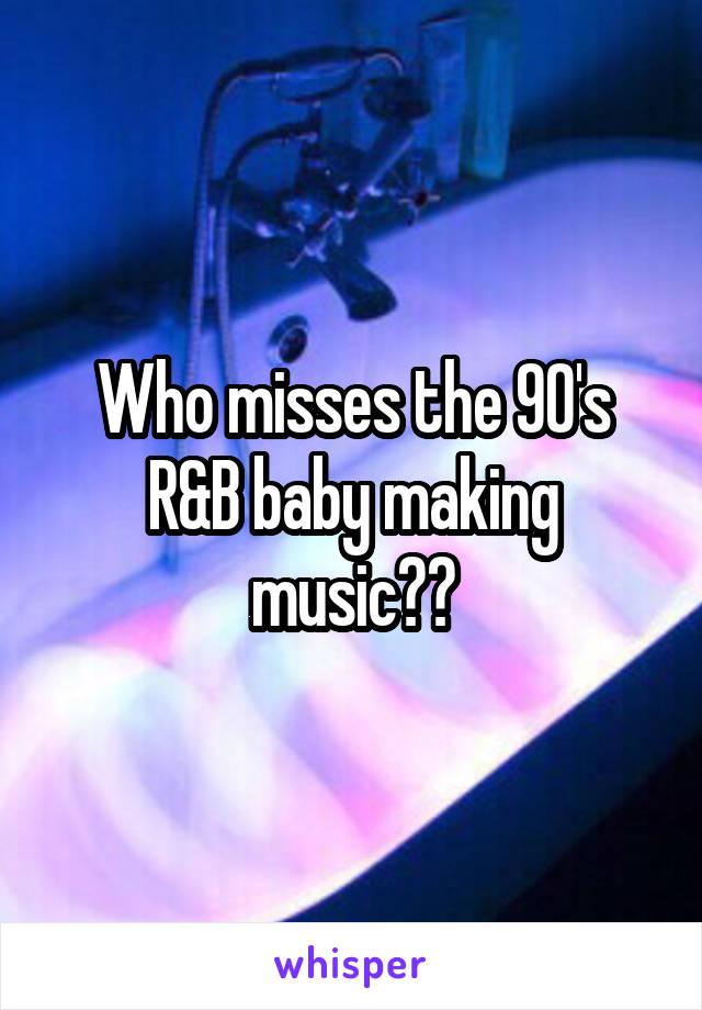 baby making music r&b