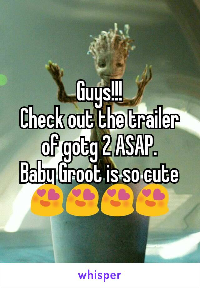 Guys!!! Check out the trailer of gotg 2 ASAP. Baby Groot is so cute 😍😍😍😍