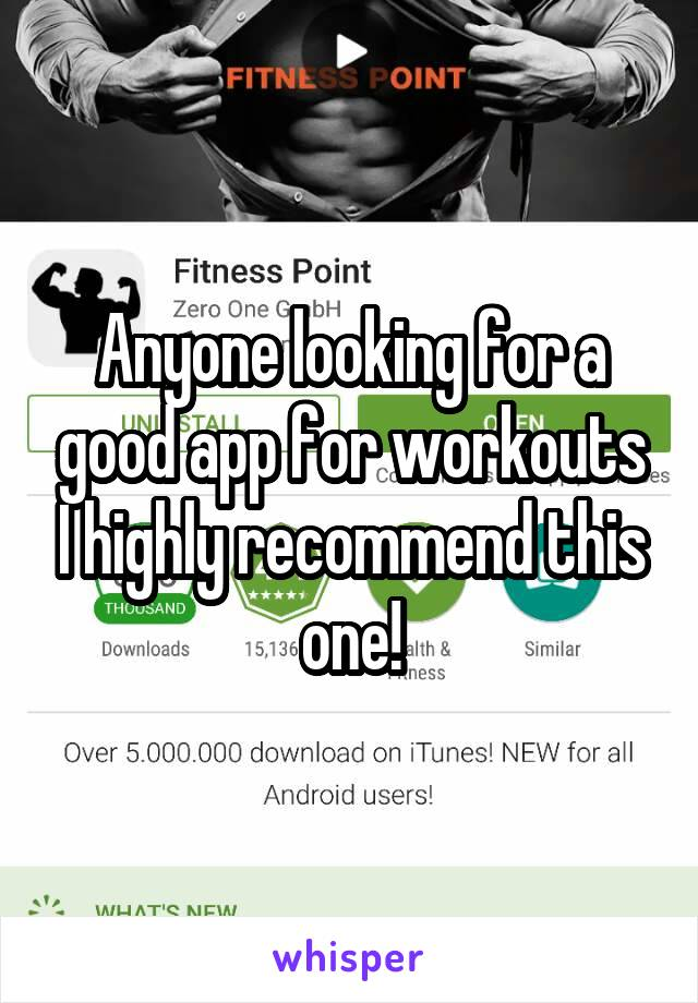 Anyone looking for a good app for workouts I highly recommend this one!