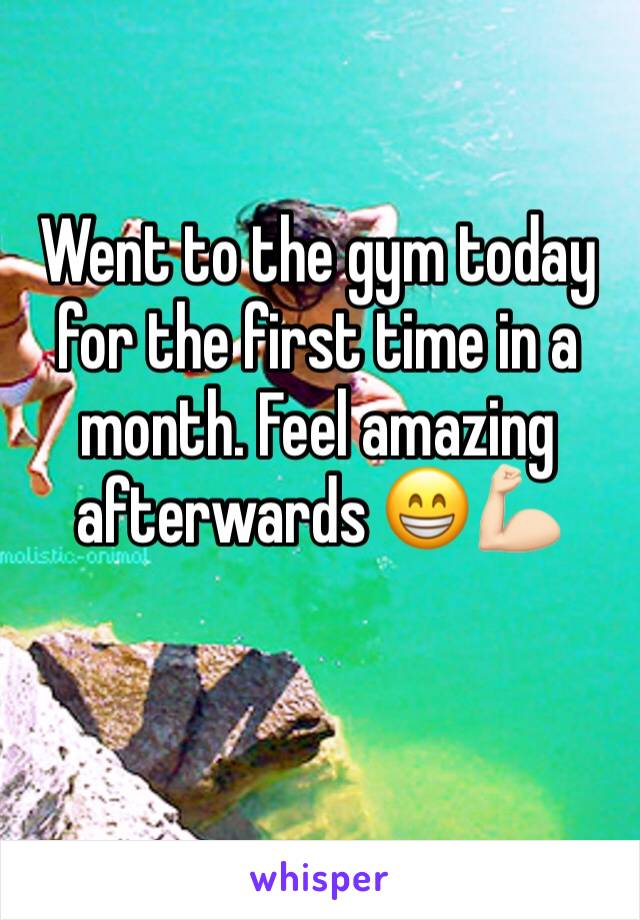 Went to the gym today for the first time in a month. Feel amazing afterwards 😁💪🏻