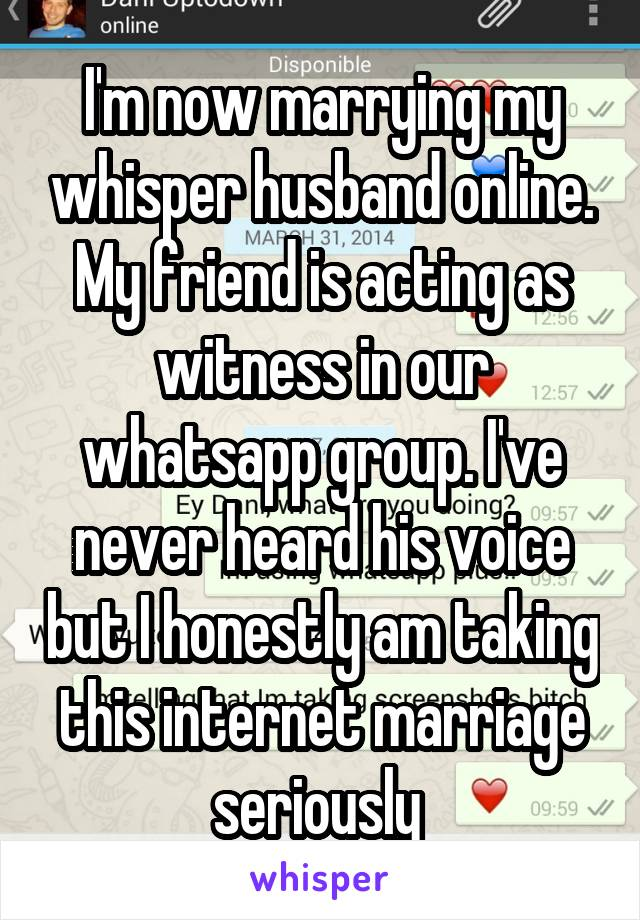 I'm now marrying my whisper husband online  My friend is acting as