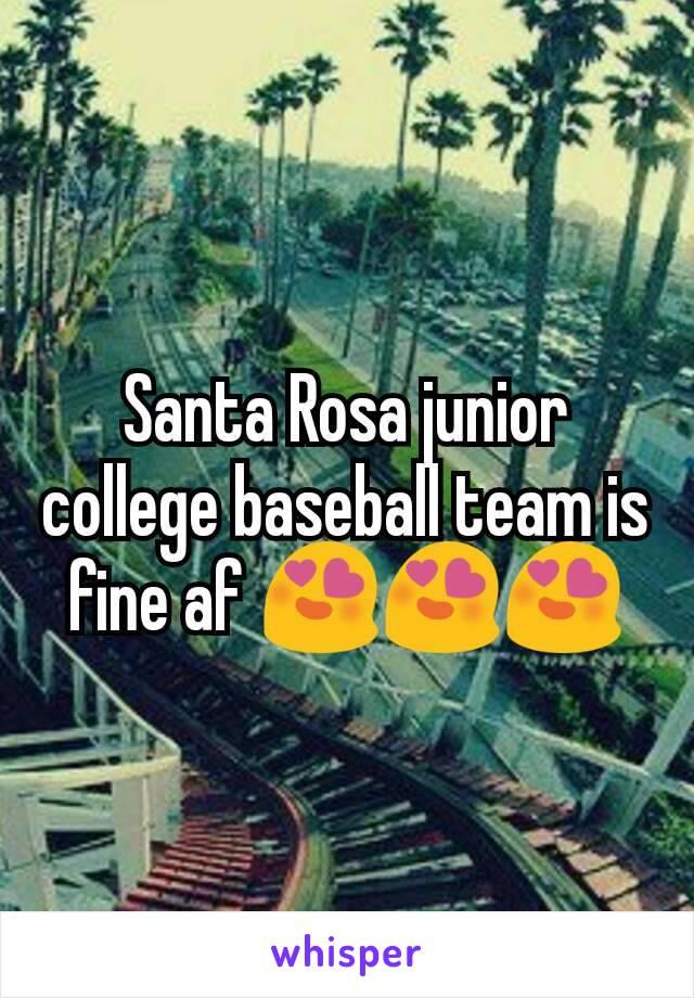 Santa Rosa junior college baseball team is fine af 😍😍😍