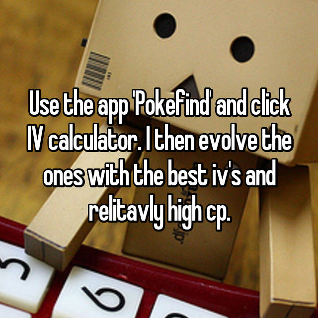 Use The App Pokefind And Click Iv Calculator I Then Evolve The