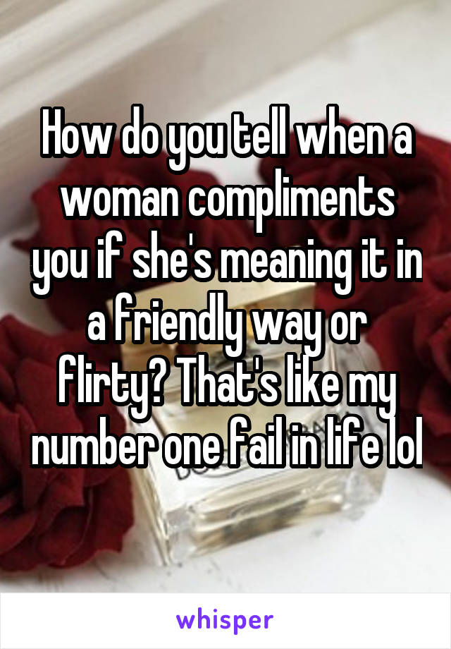 she compliments you meaning