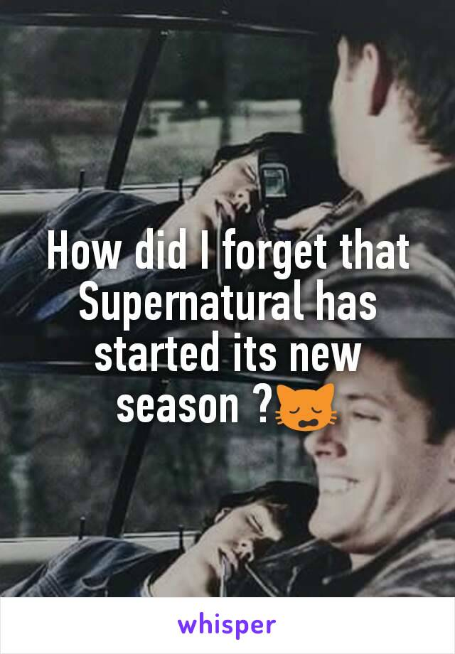 How did I forget that Supernatural has started its new season ?🙀