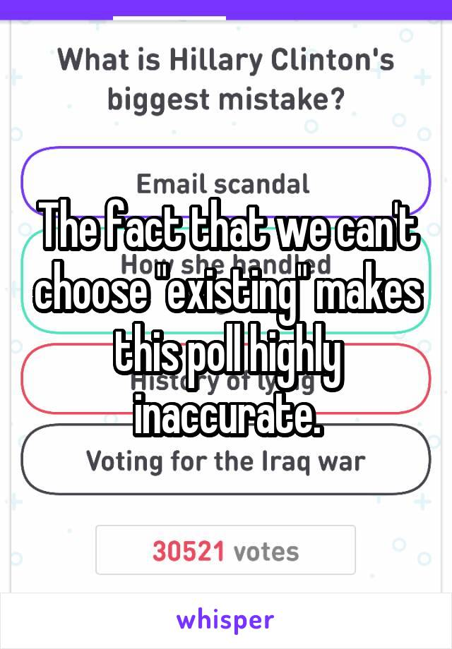 """The fact that we can't choose """"existing"""" makes this poll highly inaccurate."""