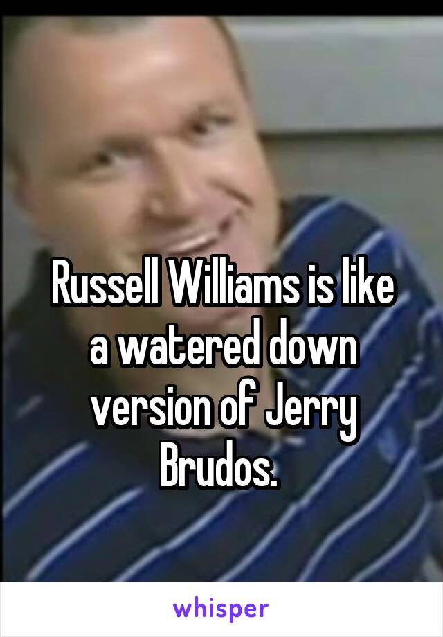 Russell Williams is like a watered down version of Jerry Brudos.