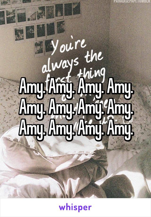 Amy. Amy. Amy. Amy. Amy. Amy. Amy. Amy. Amy. Amy. Amy. Amy.