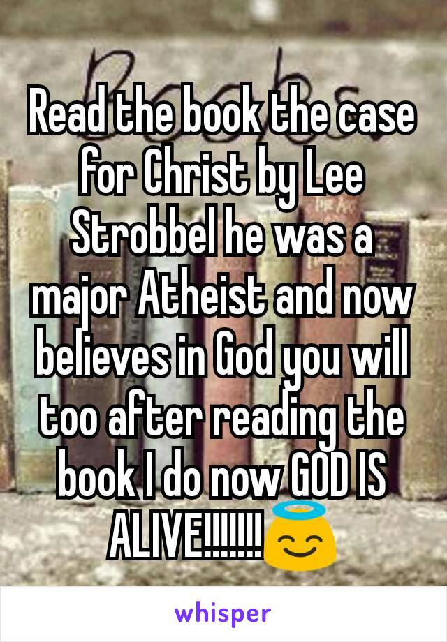 Read the book the case for Christ by Lee Strobbel he was a major Atheist and now believes in God you will too after reading the book I do now GOD IS ALIVE!!!!!!!😇