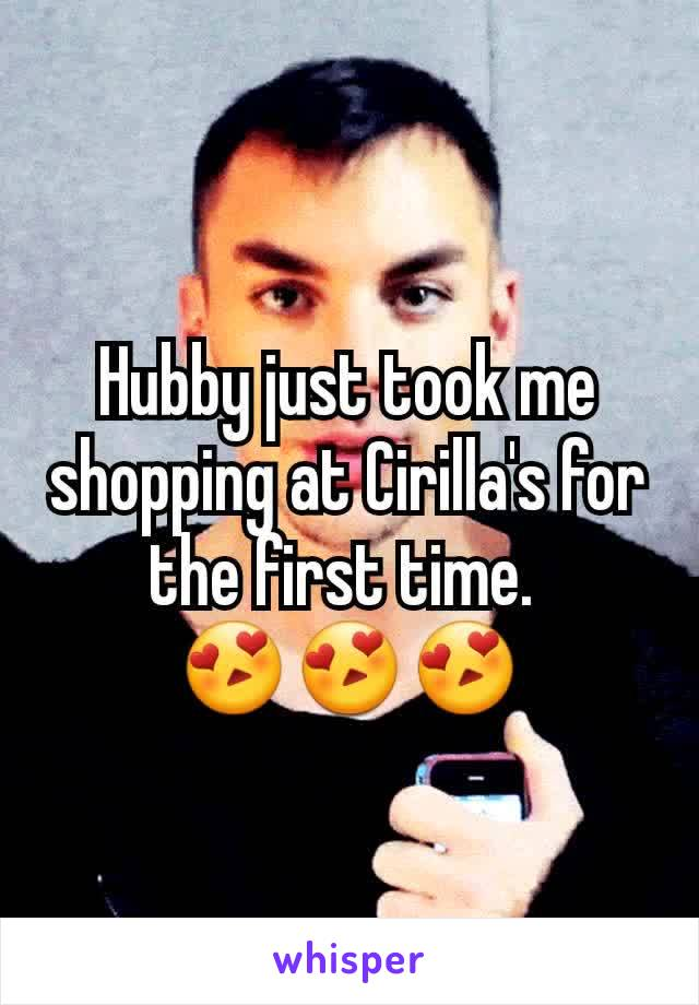 Hubby just took me shopping at Cirilla's for the first time.  😍😍😍