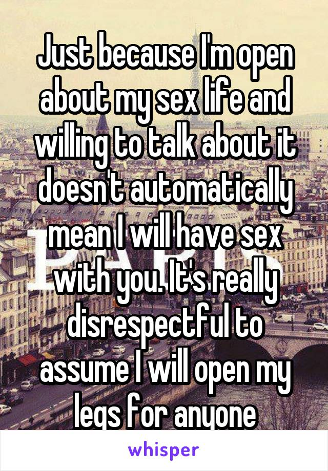 i will have sex with anyone