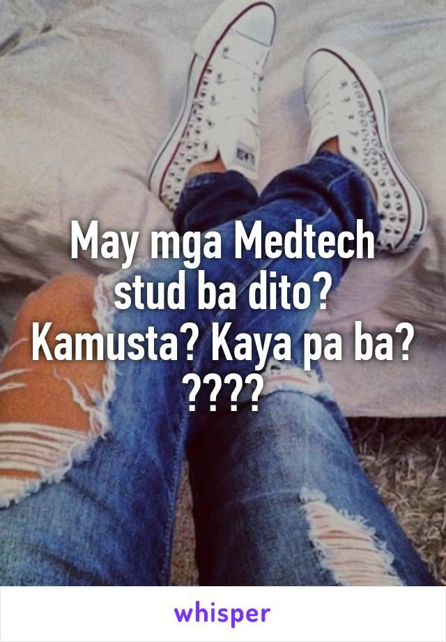 May mga Medtech stud ba dito? Kamusta? Kaya pa ba? 😁😢🔬💉