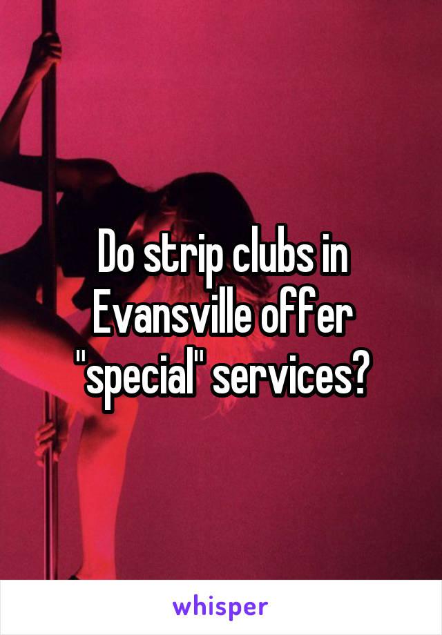 Strip clubs evansville in