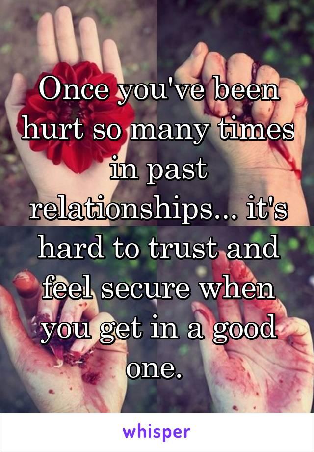 you ve been hurt