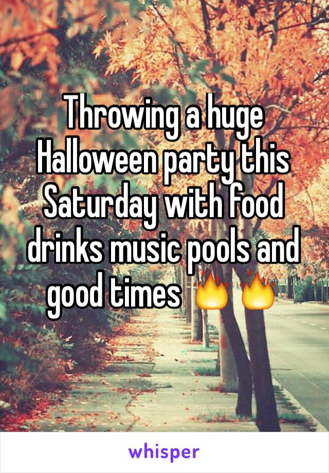 Throwing a huge Halloween party this Saturday with food drinks music pools and good times 🔥🔥