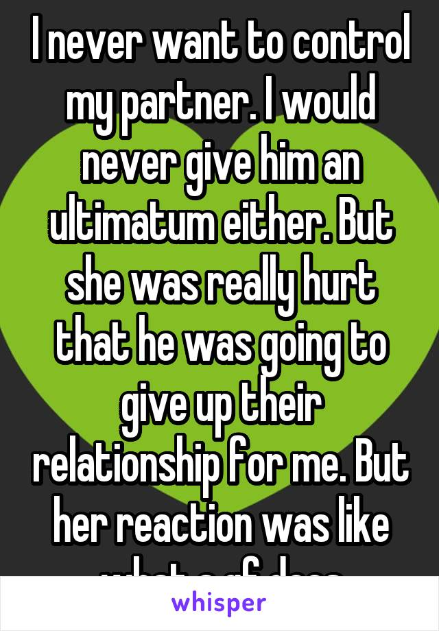 Giving ultimatums in a relationship
