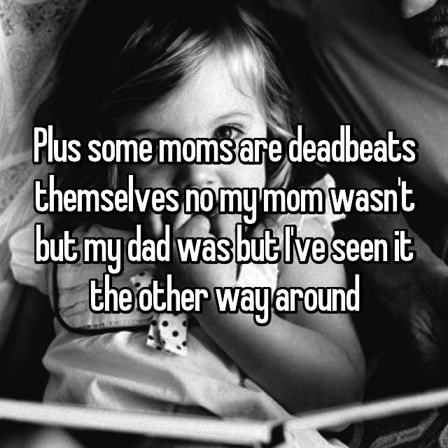 deadbeat dad enabler