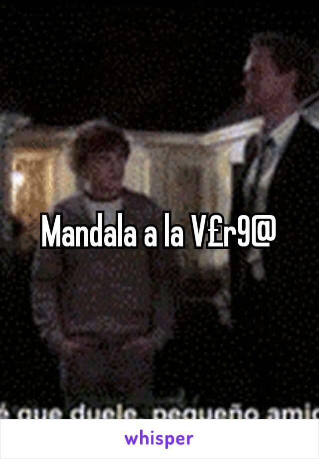 Mandala a la V£r9@