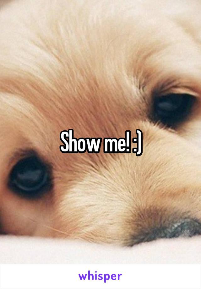 Show me! :)