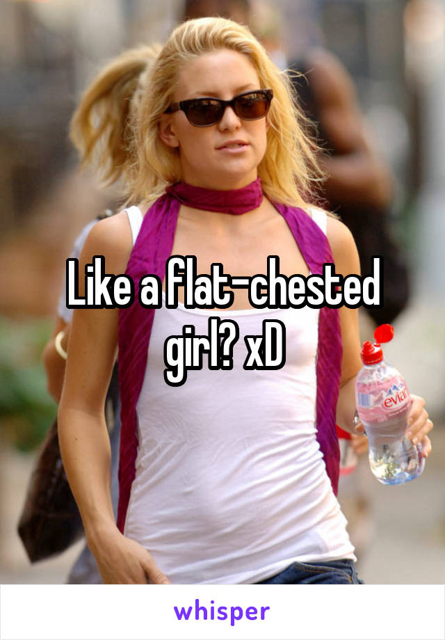 Flatchested girl