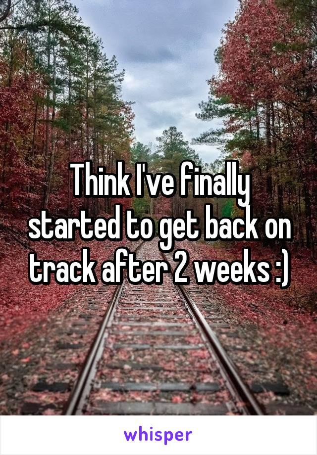 Think I've finally started to get back on track after 2 weeks :)